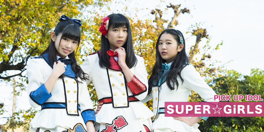 PICK UP IDOL SUPER☆GiRLS